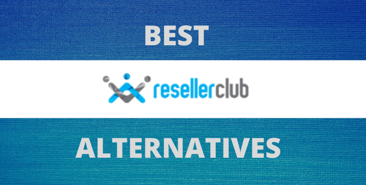 best alternatives to resellerclub